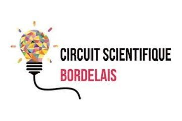 Fête de la science 2018- circuit scientifique bordelais