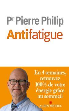 Antifatigue, Pierre Philip