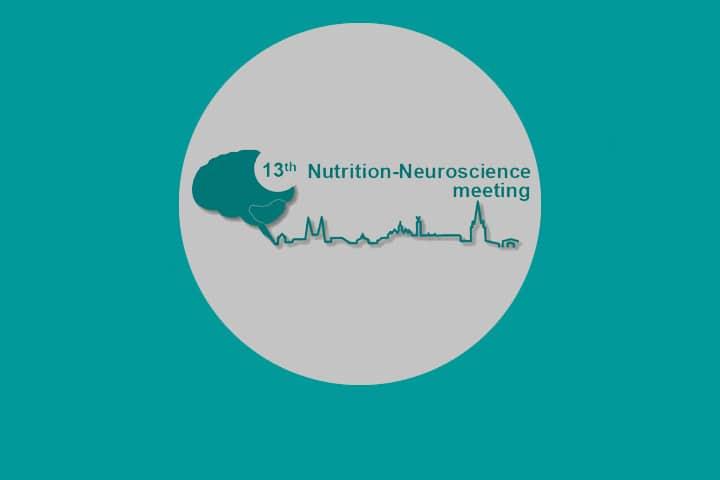"13th ""Nutrition-Neuroscience meeting"""