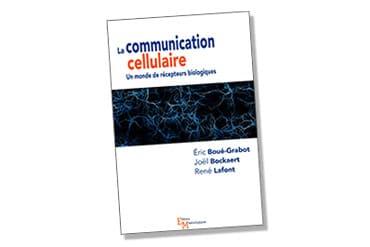 """Parution : """"La communication cellulaire, Un monde de récepteurs biologiques"""""""
