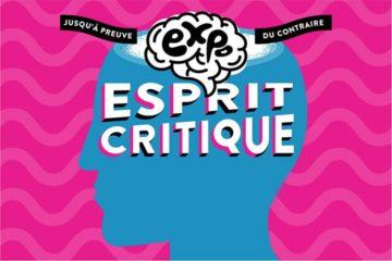 """Exposition """"Esprit Critique"""" à Cap Sciences"""